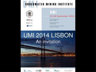 UMI 2014 LISBON An invitation