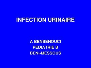 INFECTION URINAIRE