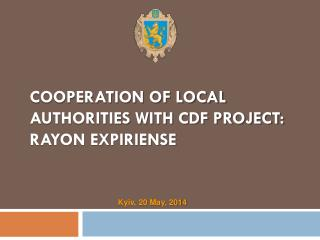 COOPERATION OF LOCAL AUTHORITIES WITH CDF PROJECT: RAYON EXPIRIENSE