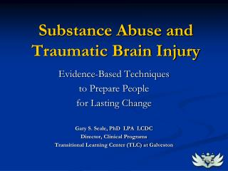 Substance Abuse and Traumatic Brain Injury