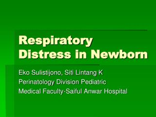 Respiratory Distress in Newborn