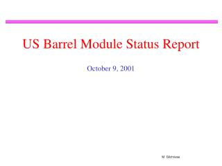 US Barrel Module Status Report