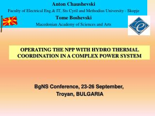 Anton Chaushevski Faculty of Electrical Eng.& IT, Sts Cyril and Methodius University - Skopje