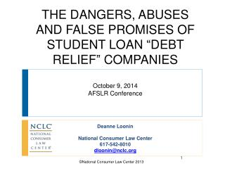 Deanne Loonin National Consumer Law Center 617-542-8010 dloonin@nclc