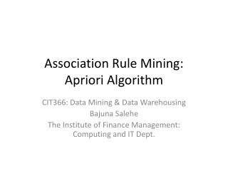 Association Rule Mining: Apriori Algorithm