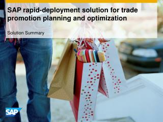 SAP rapid-deployment solution for trade promotion planning and optimization