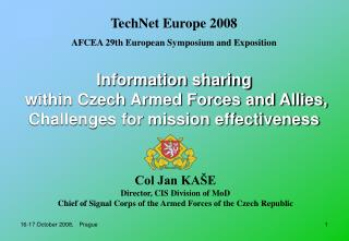 Information sharing  within Czech Armed Forces and Allies, Challenges for mission effectiveness