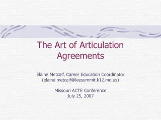 The Art of Articulation Agreements