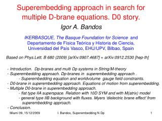 Superembedding approach in search for  multiple D-brane equations. D0 story.