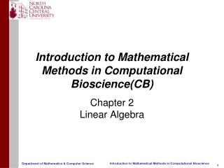Introduction to Mathematical Methods in Computational Bioscience(CB)