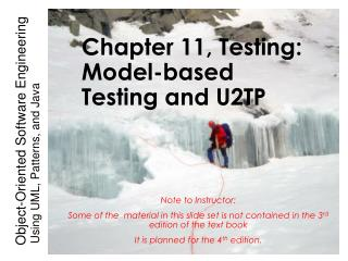 Chapter 11, Testing: Model-based Testing and U2TP