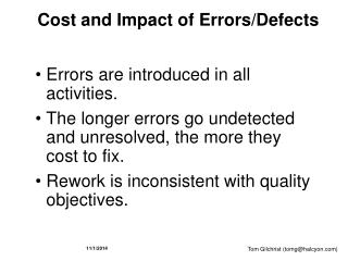 Cost and Impact of Errors/Defects