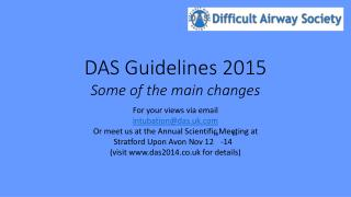DAS Guidelines 2015  Some of the main changes