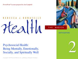 Psychosocial Health: Being Mentally, Emotionally, Socially, and Spiritually Well