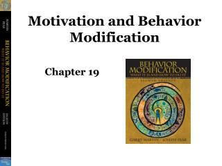 Motivation and Behavior Modification