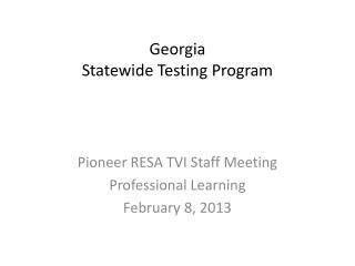 Georgia Statewide Testing Program