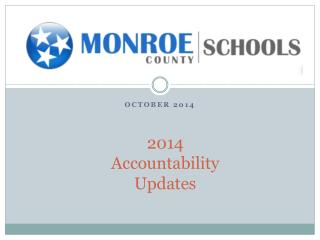 2014 Accountability Updates