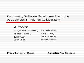 Community Software Development with the Astrophysics Simulation Collaboratory