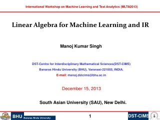 International Workshop on Machine Learning and Text Analytics (MLTA2013)