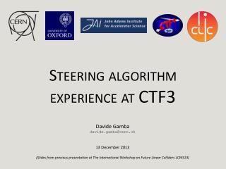 Steering algorithm experience at  CTF3