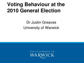 Voting Behaviour at the 2010 General Election