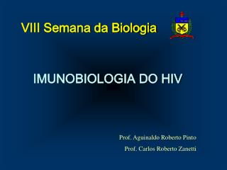 IMUNOBIOLOGIA DO HIV