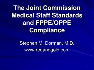 The Joint Commission Medical Staff Standards and FPPE/OPPE Compliance
