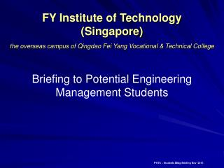 Briefing to Potential Engineering Management Students