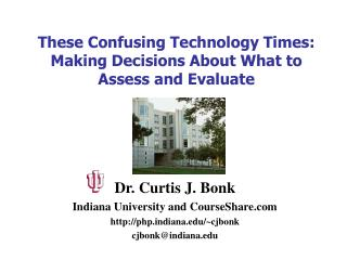 These Confusing Technology Times: Making Decisions About What to Assess and Evaluate