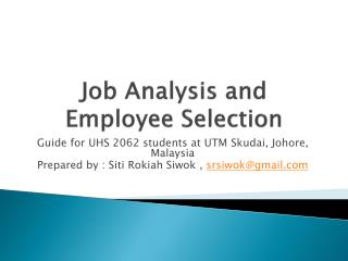 J ob Analysis and Employee Selection