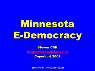 Minnesota  E-Democracy
