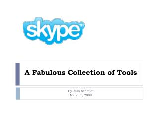 A Fabulous Collection of Tools