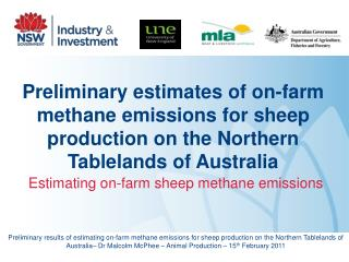 Preliminary estimates of on-farm methane emissions for sheep production on the Northern Tablelands of Australia