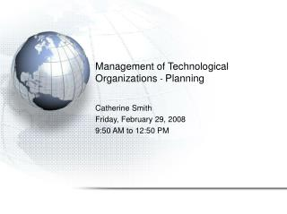 Management of Technological Organizations -  Planning