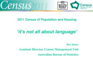 2011 Census of Population and Housing   it s not all about language