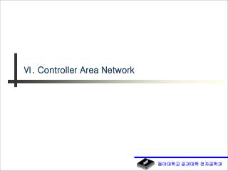 ?. Controller Area Network