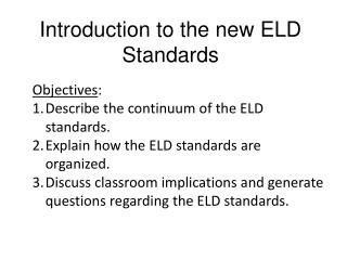 Introduction to the new ELD Standards