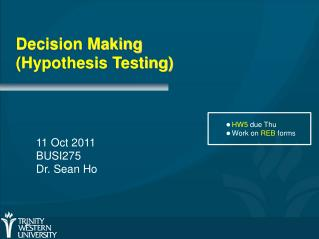 Decision Making (Hypothesis Testing)