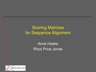 Scoring Matrices for Sequence Alignment