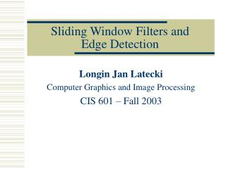 Sliding Window Filters and  Edge Detection