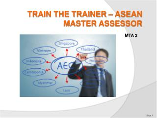 Train the Trainer – ASEAN Master  assessor