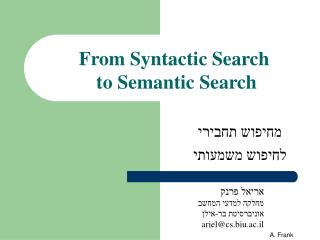 From Syntactic Search  to Semantic Search