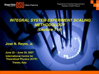 INTEGRAL SYSTEM EXPERIMENT SCALING METHODOLOGY (Lecture T14)