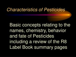 Characteristics of Pesticides