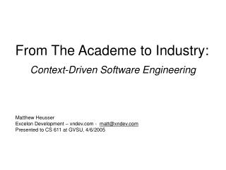 From The Academe to Industry: