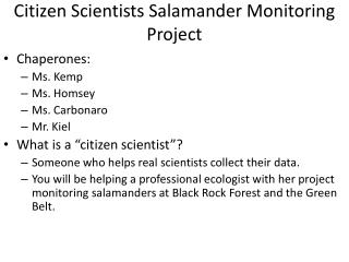 Citizen Scientists Salamander Monitoring Project