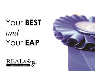 Your  BEST and Your  EAP