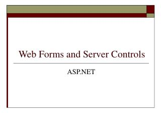 Web Forms and Server Controls