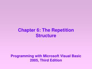 Chapter 6: The Repetition Structure