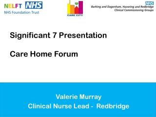 Valerie Murray Clinical Nurse Lead - Redbridge